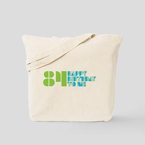 Happy Birthday 84 Tote Bag
