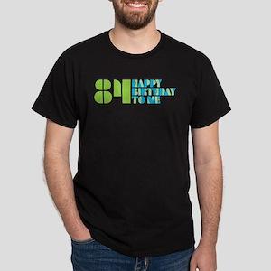 Happy Birthday 84 Dark T-Shirt