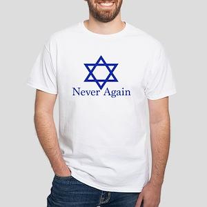 Never Again Jewish White T-Shirt