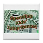 Spending Kids' Inheritance! Tile Coaster