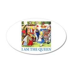 I Am The Queen 22x14 Oval Wall Peel