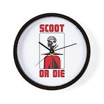 Scoot Or Die Wall Clock
