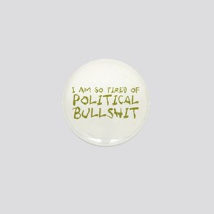tired-political-bullshit Mini Button