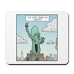 The Stat-shoe of Liberty Mousepad