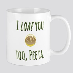 I loaf you too, Peeta Mug
