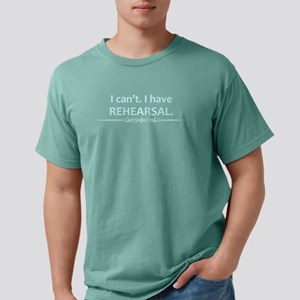 I Cant I Have Rehearsal Shirt - Actor Gifts Mens C