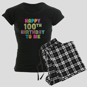 Happy 100th B-Day To Me Women's Dark Pajamas