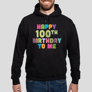 Happy 100th B-Day To Me Hoodie (dark)