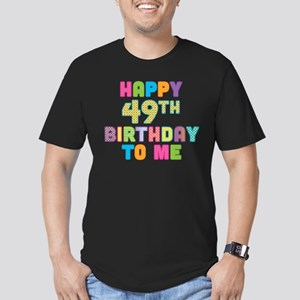 Happy 49th B-Day To Me Men's Fitted T-Shirt (dark)
