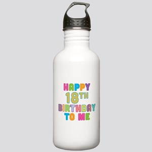Happy 18th B-Day To Me Stainless Water Bottle 1.0L
