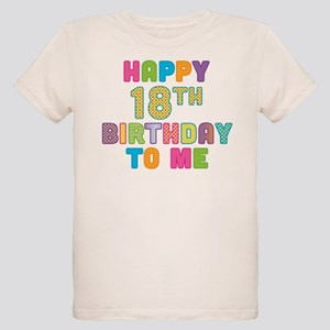 Happy 18th B Day To Me Organic Kids T Shirt