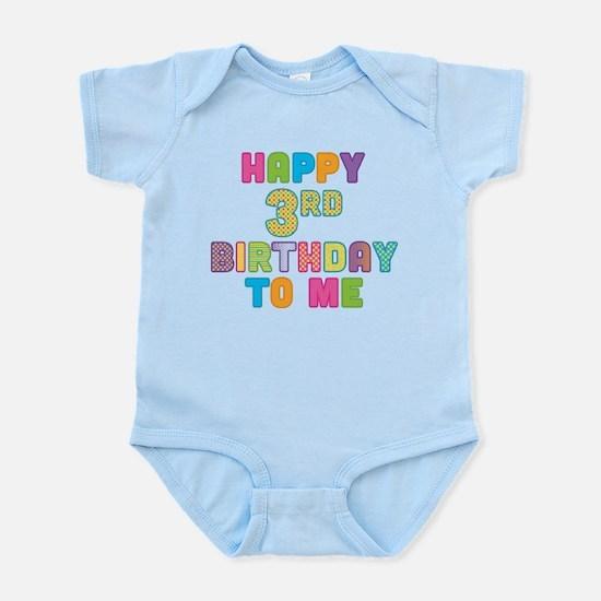 Happy 3st B-Day To Me Infant Bodysuit