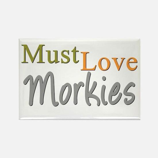 MUST LOVE Morkies Rectangle Magnet