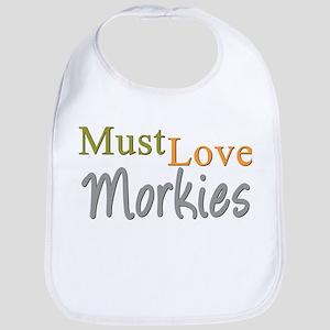MUST LOVE Morkies Bib