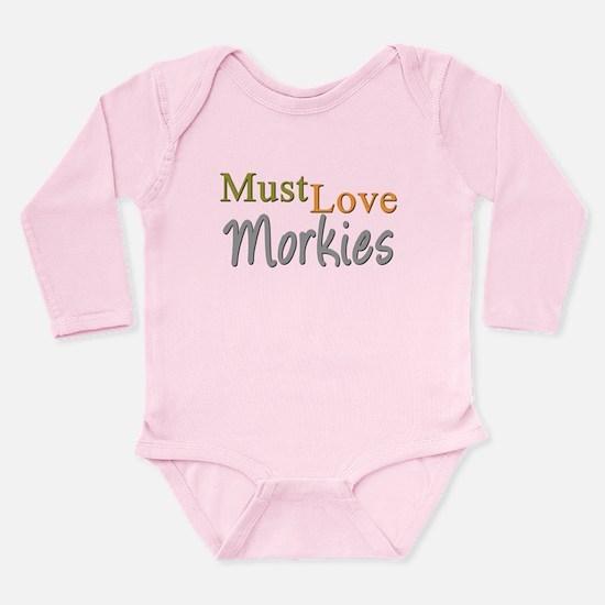 MUST LOVE Morkies Long Sleeve Infant Bodysuit
