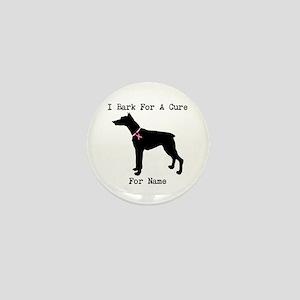 Doberman Personalizable I Bark For A Cure Mini But