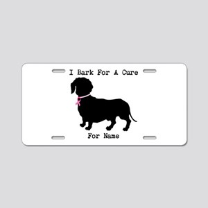 Dachshund Personalizable I Bark For A Cure Aluminu