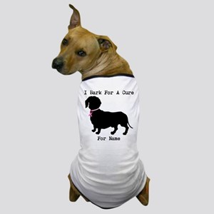 Dachshund Personalizable I Bark For A Cure Dog T-S