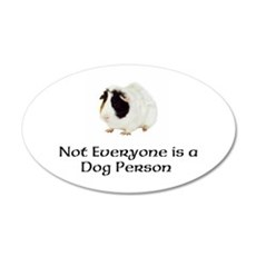 Not Everyone is a Dog Person 22x14 Oval Wall Peel