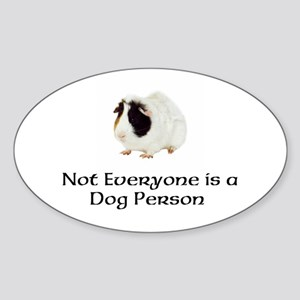 Not Everyone is a Dog Person Sticker (Oval)