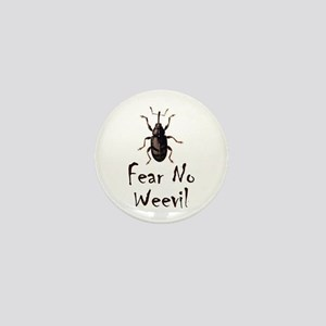 Fear No Weevil Mini Button