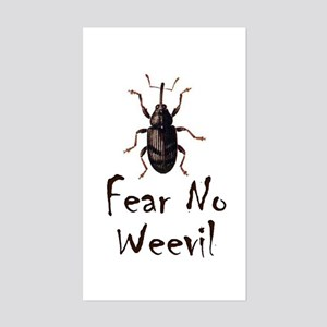 Fear No Weevil Rectangle Sticker