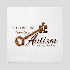 Au-some Dad Unlocking Autism Queen Duvet