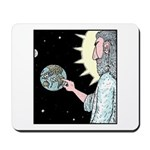 Gods Wash me Earth sign Mousepad