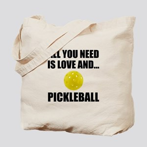 Need Love And Pickleball Tote Bag