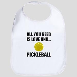 Need Love And Pickleball Baby Bib
