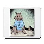 Have a Mice day Mousepad