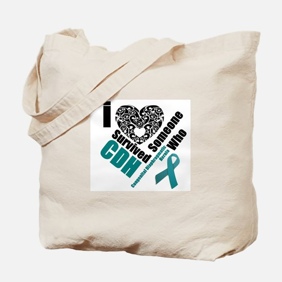I love someone who survived CDH Tote Bag
