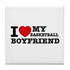 I love My Basketball Boyfriend Tile Coaster