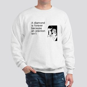 Diamond Is Forever Sweatshirt