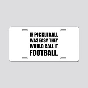 Pickleball Easy Call Football Aluminum License Pla