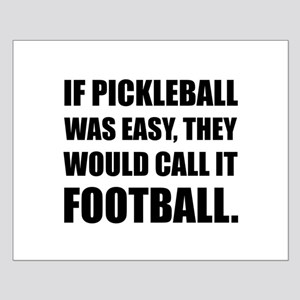 Pickleball Easy Call Football Posters
