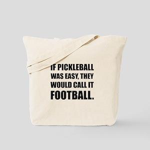 Pickleball Easy Call Football Tote Bag