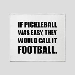 Pickleball Easy Call Football Throw Blanket