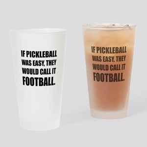 Pickleball Easy Call Football Drinking Glass