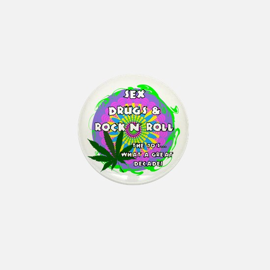 THE 70S WHAT A GREAT DECADE Mini Button