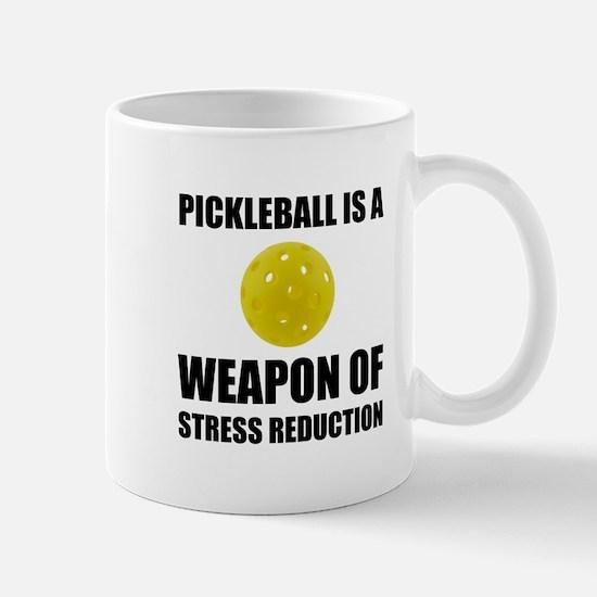Weapon Of Stress Reduction Pickleball Mugs