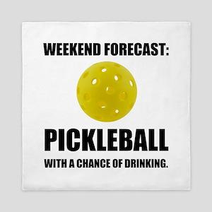 Weekend Forecast Pickleball Drinking Queen Duvet