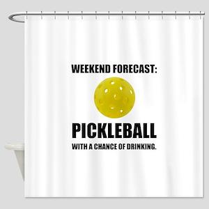 Weekend Forecast Pickleball Drinking Shower Curtai