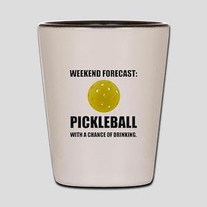 Weekend Forecast Pickleball Drinking Shot Glass