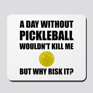 Why Risk It Pickleball Mousepad