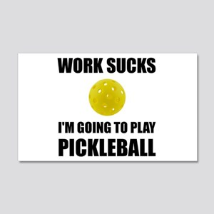 Work Sucks Going To Play Pickleball Wall Decal