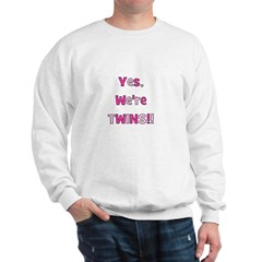 Yes, We're Twins - Pink & Pin Sweatshirt