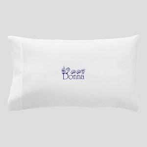 Donna copy Pillow Case