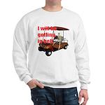 Golfing in Hell Sweatshirt