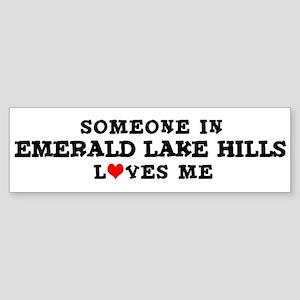 Emerald Lake Hills: Loves Me Bumper Sticker